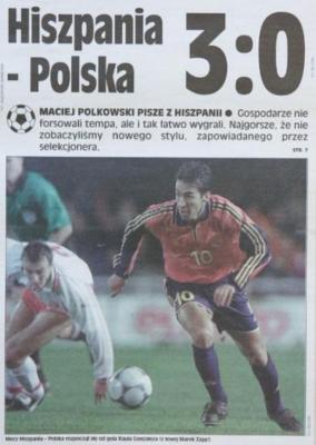 Hiszpania-Polska 2000 Źródło: Przegląd Sportowy